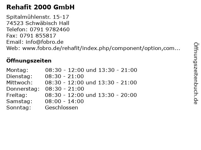 Rehafit 2000 GmbH in Schwäbisch Hall: Adresse und Öffnungszeiten