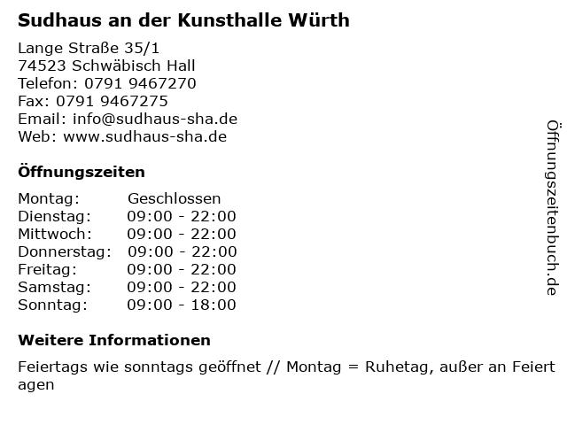 Sudhaus an der Kunsthalle Würth in Schwäbisch Hall: Adresse und Öffnungszeiten