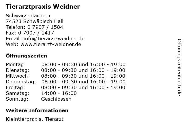 Tierarztpraxis Weidner in Schwäbisch Hall: Adresse und Öffnungszeiten
