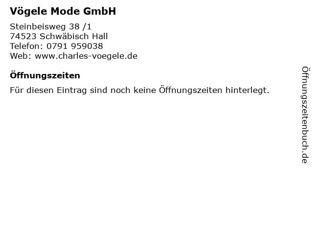 Vögele Mode GmbH in Schwäbisch Hall: Adresse und Öffnungszeiten