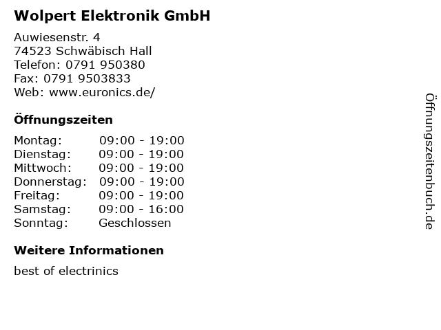 Wolpert Elektronik GmbH in Schwäbisch Hall: Adresse und Öffnungszeiten