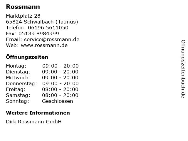 Rossmann in Schwalbach (Taunus): Adresse und Öffnungszeiten
