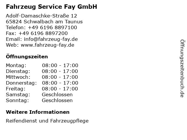 Fahrzeug Service Fay GmbH in Schwalbach am Taunus: Adresse und Öffnungszeiten