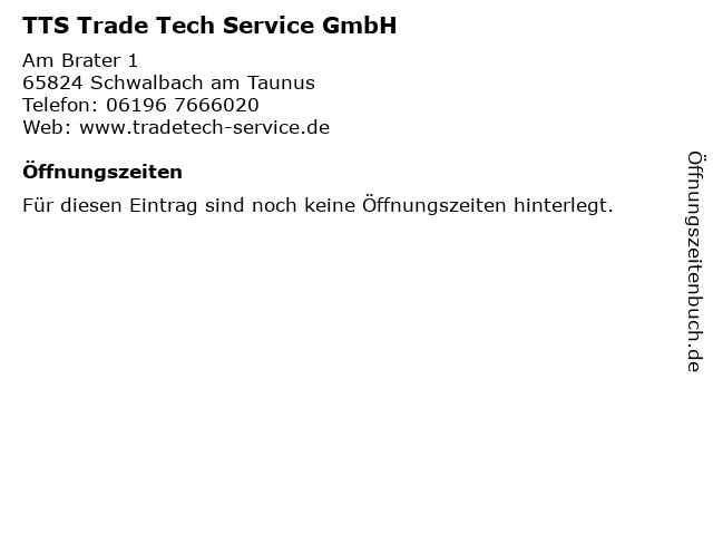 TTS Trade Tech Service GmbH in Schwalbach am Taunus: Adresse und Öffnungszeiten