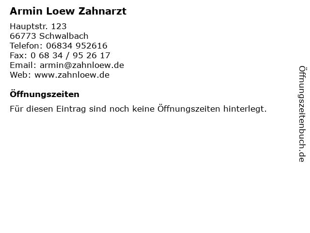 Armin Loew Zahnarzt in Schwalbach: Adresse und Öffnungszeiten