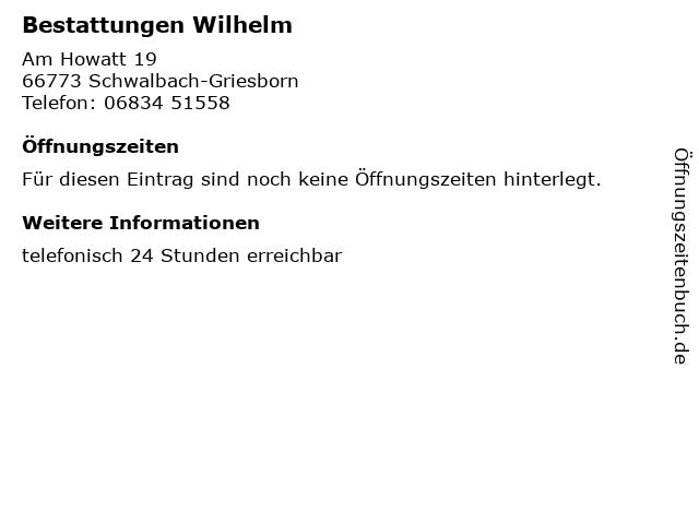 Bestattungen Wilhelm in Schwalbach-Griesborn: Adresse und Öffnungszeiten