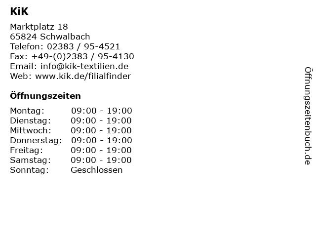 KiK Textilien und Non-Food GmbH in Schwalbach: Adresse und Öffnungszeiten