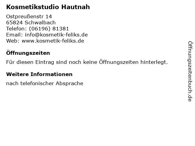 Kosmetikstudio Hautnah in Schwalbach: Adresse und Öffnungszeiten