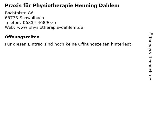 Praxis für Physiotherapie Henning Dahlem in Schwalbach: Adresse und Öffnungszeiten
