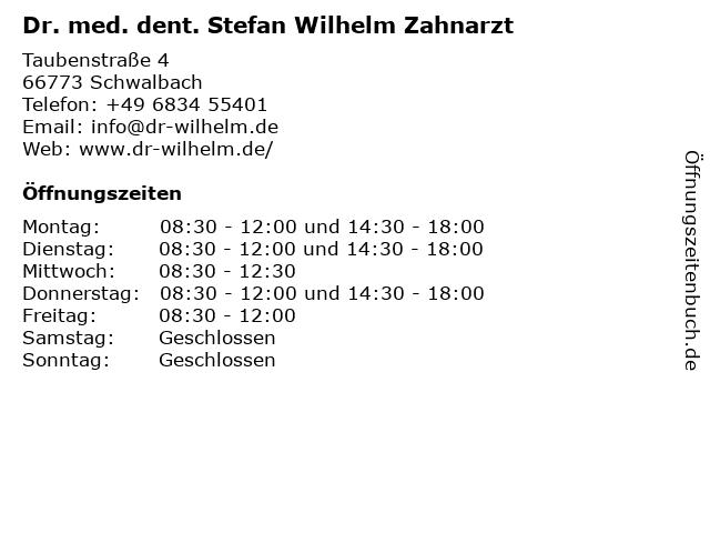 Zahnarztpraxis Dr. med. dent. Stefan Wilhelm in Schwalbach: Adresse und Öffnungszeiten