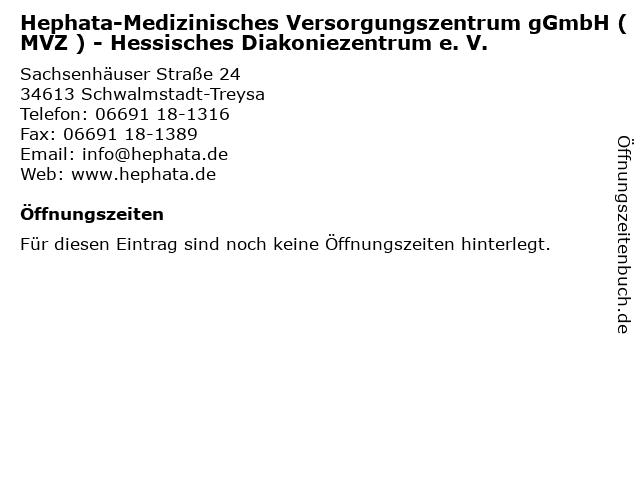 Hephata-Medizinisches Versorgungszentrum gGmbH (MVZ ) - Hessisches Diakoniezentrum e. V. in Schwalmstadt-Treysa: Adresse und Öffnungszeiten