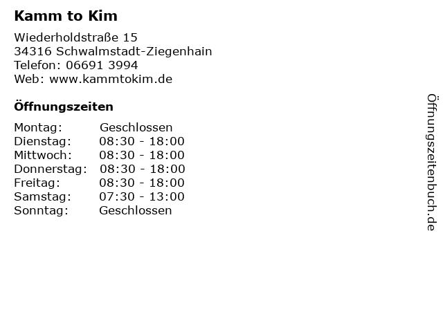 Kamm to Kim in Schwalmstadt-Ziegenhain: Adresse und Öffnungszeiten