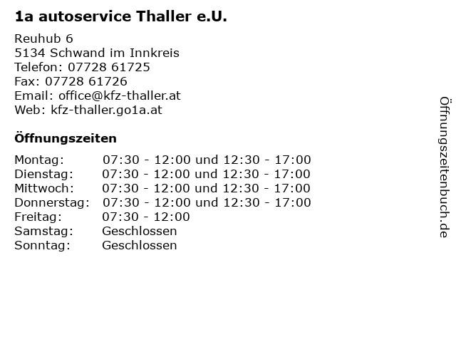 1a autoservice Thaller e.U. in Schwand im Innkreis: Adresse und Öffnungszeiten