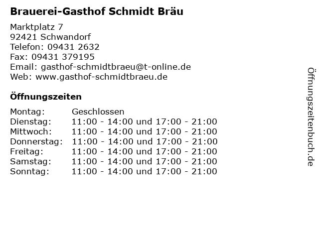 Brauerei-Gasthof Schmidt Bräu in Schwandorf: Adresse und Öffnungszeiten