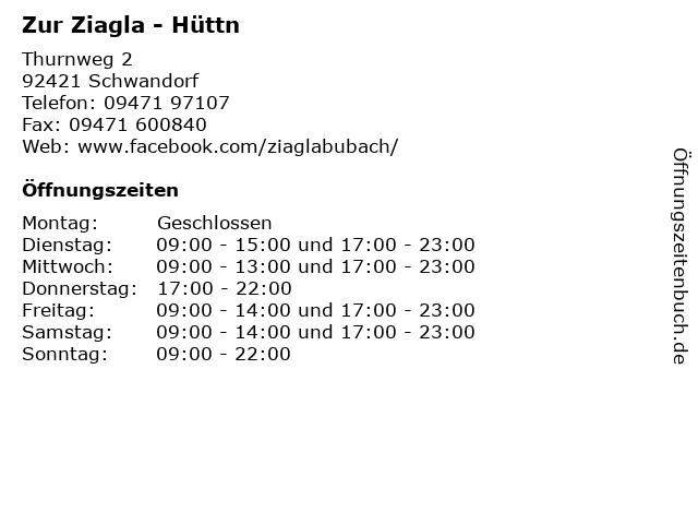 Zur Ziagla - Hüttn in Schwandorf: Adresse und Öffnungszeiten