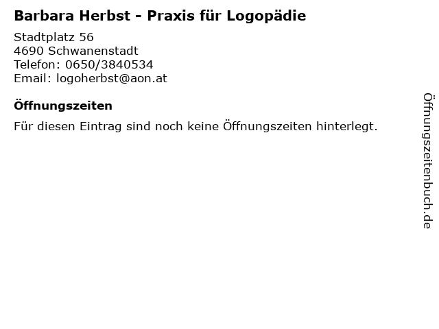 Barbara Herbst - Praxis für Logopädie in Schwanenstadt: Adresse und Öffnungszeiten