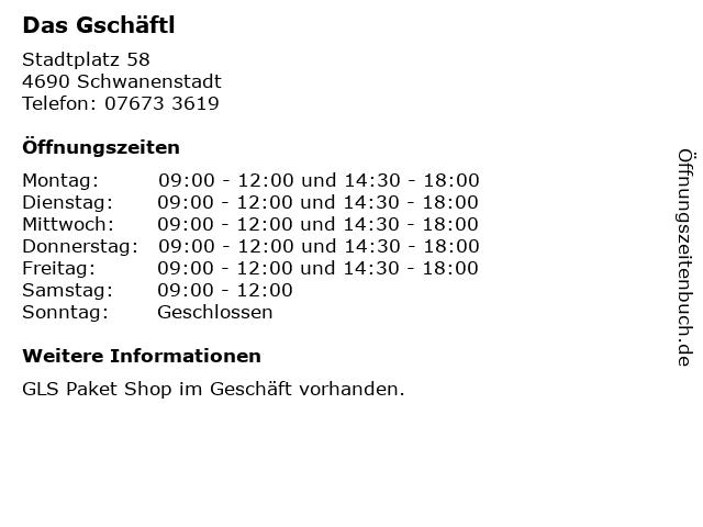 Das Gschäftl in Schwanenstadt: Adresse und Öffnungszeiten