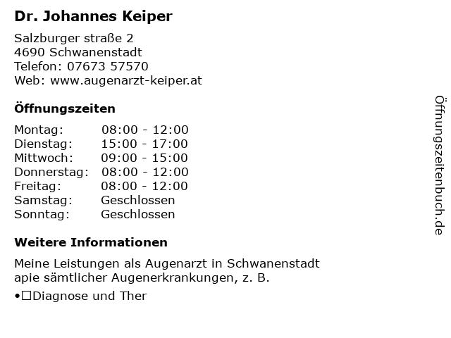Dr. Johannes Keiper in Schwanenstadt: Adresse und Öffnungszeiten