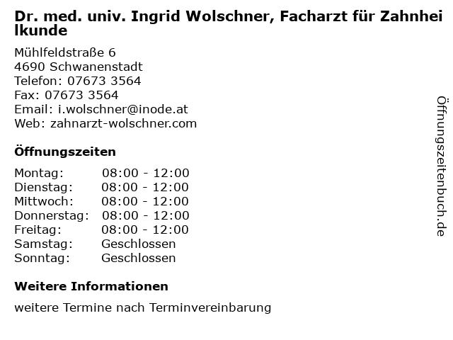 Dr. med. univ. Ingrid Wolschner, Facharzt für Zahnheilkunde in Schwanenstadt: Adresse und Öffnungszeiten