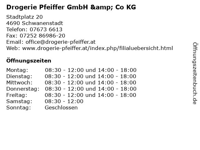 Drogerie Pfeiffer GmbH & Co KG in Schwanenstadt: Adresse und Öffnungszeiten