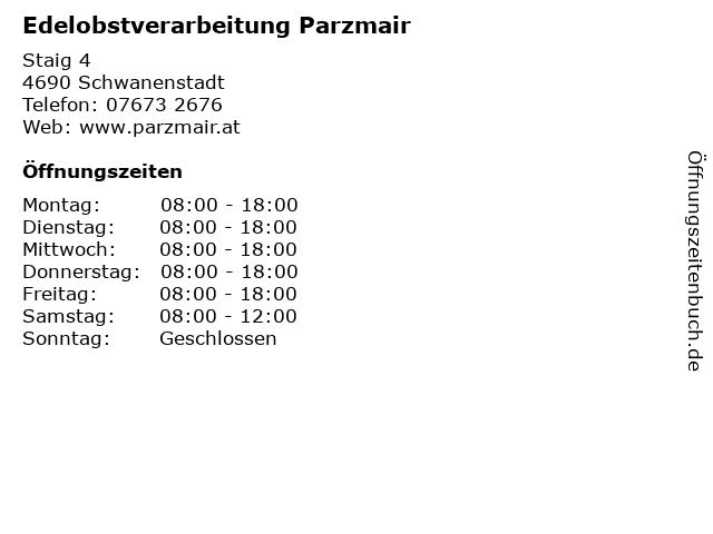 Edelobstverarbeitung Parzmair in Schwanenstadt: Adresse und Öffnungszeiten