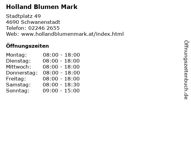 Holland Blumen Mark in Schwanenstadt: Adresse und Öffnungszeiten