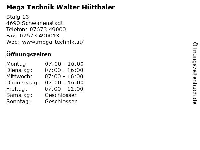 Mega Technik Walter Hütthaler in Schwanenstadt: Adresse und Öffnungszeiten
