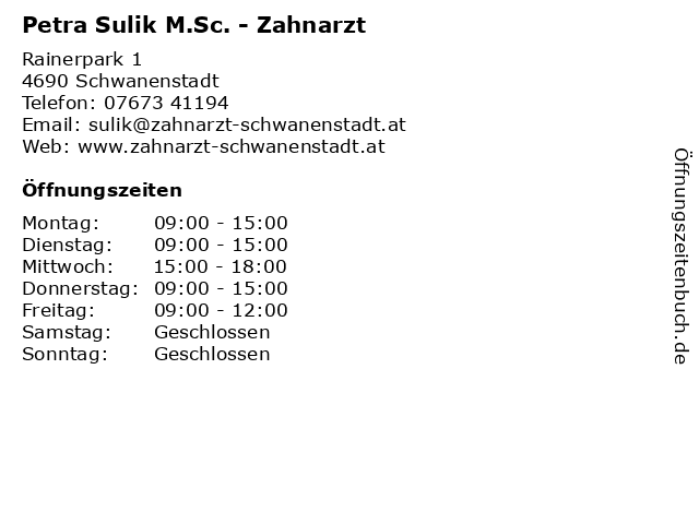 Petra Sulik M.Sc. - Zahnarzt in Schwanenstadt: Adresse und Öffnungszeiten