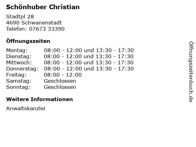 Schönhuber Christian in Schwanenstadt: Adresse und Öffnungszeiten