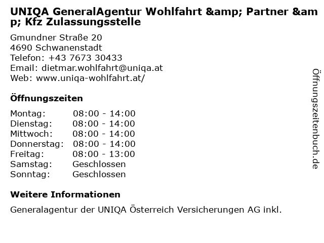 UNIQA GeneralAgentur Wohlfahrt & Partner & Kfz Zulassungsstelle in Schwanenstadt: Adresse und Öffnungszeiten