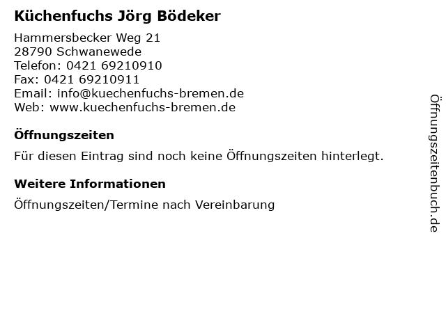 ᐅ Offnungszeiten Kuchenfuchs Jorg Bodeker Hammersbecker Weg 21