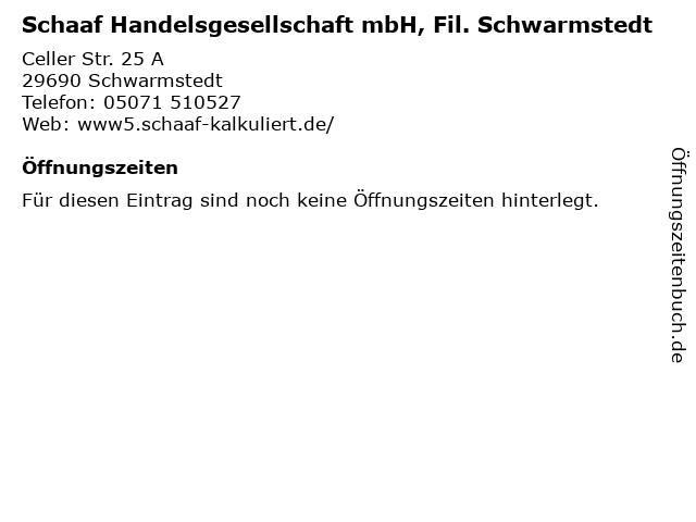 Schaaf Handelsgesellschaft mbH, Fil. Schwarmstedt in Schwarmstedt: Adresse und Öffnungszeiten