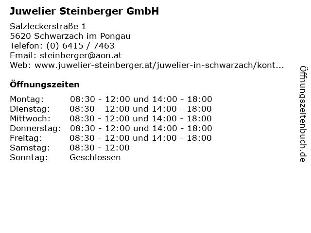 Juwelier Steinberger GmbH in Schwarzach im Pongau: Adresse und Öffnungszeiten