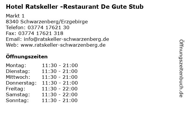 Hotel Ratskeller -Restaurant De Gute Stub in Schwarzenberg/Erzgebirge: Adresse und Öffnungszeiten