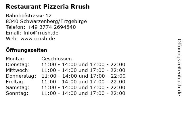 Restaurant Pizzeria Rrush in Schwarzenberg/Erzgebirge: Adresse und Öffnungszeiten