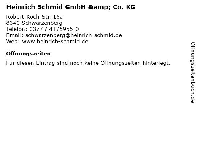 Heinrich Schmid GmbH & Co. KG in Schwarzenberg: Adresse und Öffnungszeiten