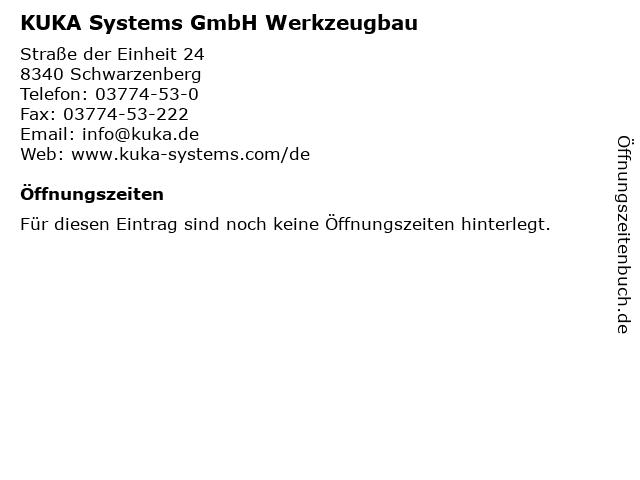 KUKA Systems GmbH Werkzeugbau in Schwarzenberg: Adresse und Öffnungszeiten