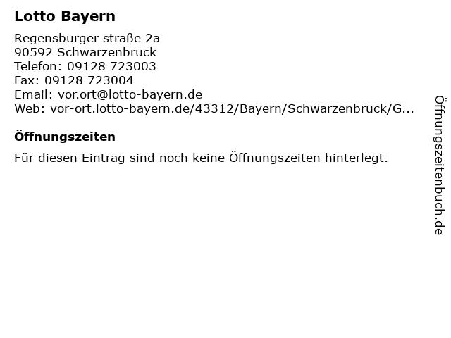 Lotto Bayern in Schwarzenbruck: Adresse und Öffnungszeiten