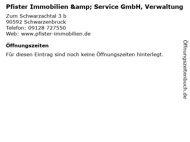 Pfister Immobilien & Service GmbH, Verwaltung in Schwarzenbruck: Adresse und Öffnungszeiten