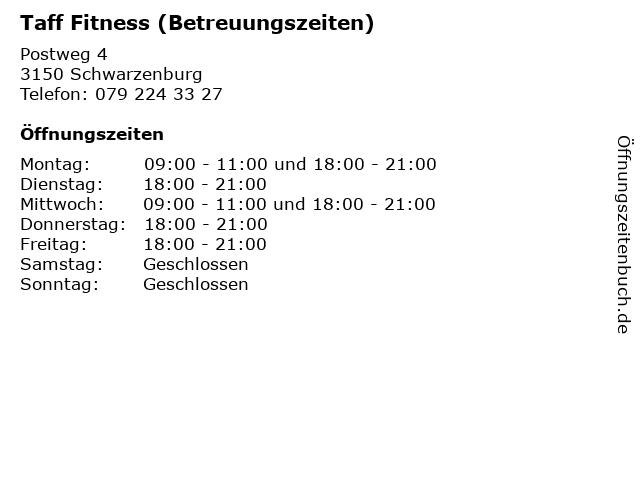 Taff Fitness (Betreuungszeiten) in Schwarzenburg: Adresse und Öffnungszeiten