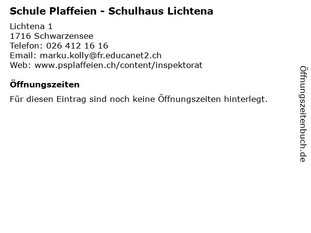Schule Plaffeien - Schulhaus Lichtena in Schwarzensee: Adresse und Öffnungszeiten