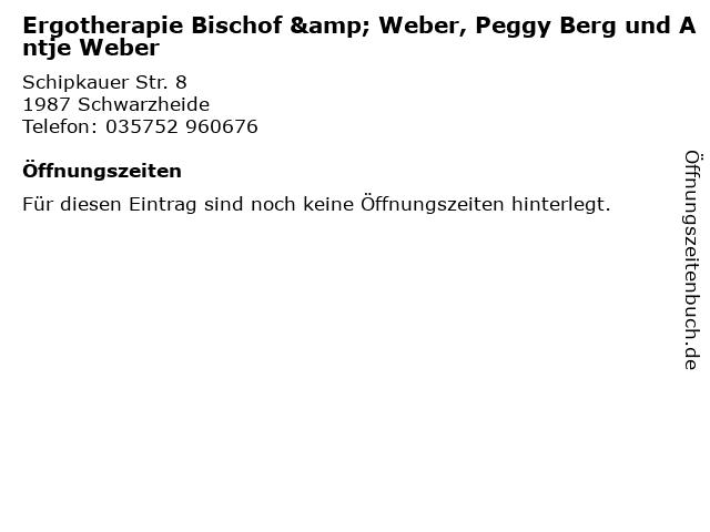 Ergotherapie Bischof & Weber, Peggy Berg und Antje Weber in Schwarzheide: Adresse und Öffnungszeiten