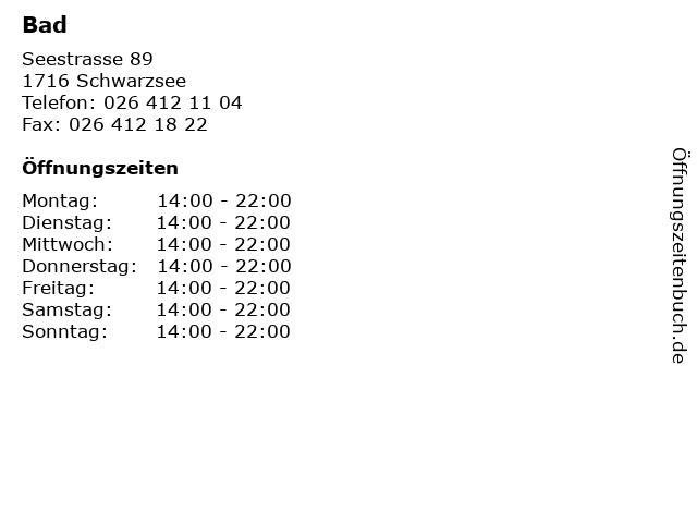 Bad in Schwarzsee: Adresse und Öffnungszeiten