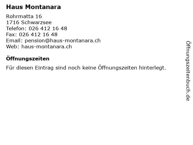 Haus Montanara in Schwarzsee: Adresse und Öffnungszeiten