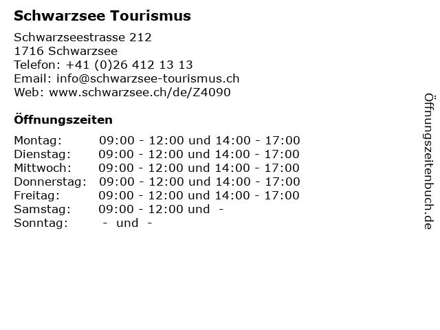 Schwarzsee Tourismus in Schwarzsee: Adresse und Öffnungszeiten