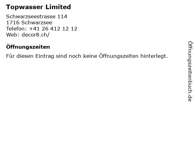 Topwasser Limited in Schwarzsee: Adresse und Öffnungszeiten