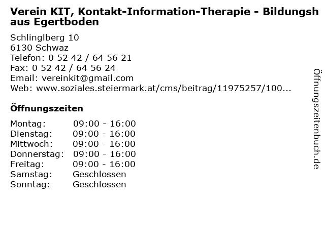 Verein KIT, Kontakt-Information-Therapie - Bildungshaus Egertboden in Schwaz: Adresse und Öffnungszeiten