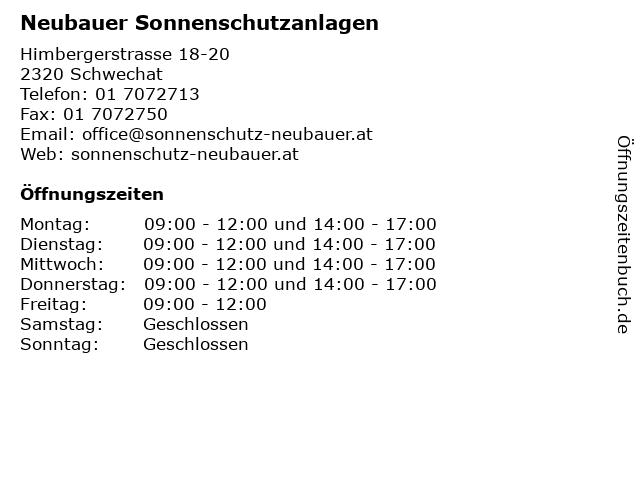 Neubauer Sonnenschutzanlagen in Schwechat: Adresse und Öffnungszeiten