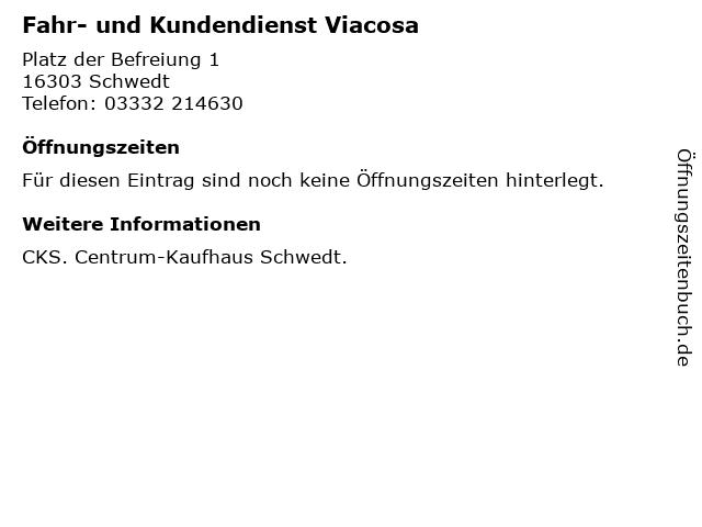 Fahr- und Kundendienst Viacosa in Schwedt: Adresse und Öffnungszeiten