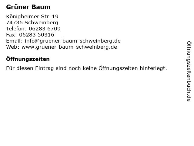 Grüner Baum in Schweinberg: Adresse und Öffnungszeiten